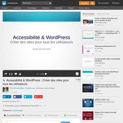 ♿ Accessibilité & WordPress : Créer des sites pour tous les utilisate…