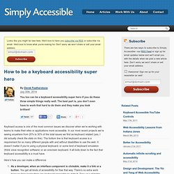 How to be a keyboard accessibility super hero - Simply Accessible