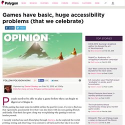 Games have basic, huge accessibility problems (that we celebrate)