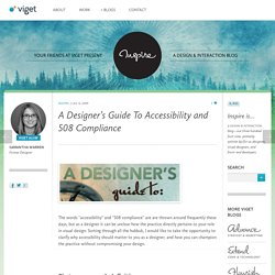 A Designer's Guide To Accessibility and 508 Compliance
