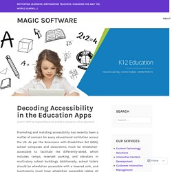 Decoding Accessibility in the Education Apps – Magic Software