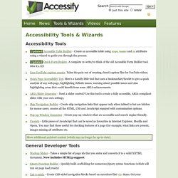 Accessibility tools, web developer tools, wizards and markup generators