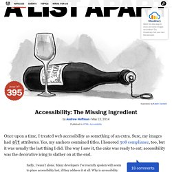 Accessibility: The Missing Ingredient