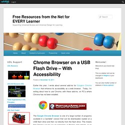 Chrome Browser on a USB Flash Drive – With Accessibility