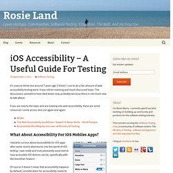 iOS Accessibility – A Useful Guide For Testing | Rosie Land