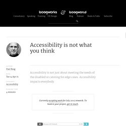 Accessibility is not what you think