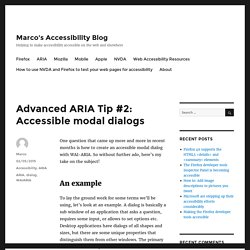 Advanced ARIA Tip #2: Accessible modal dialogs – Marco's Accessibility Blog