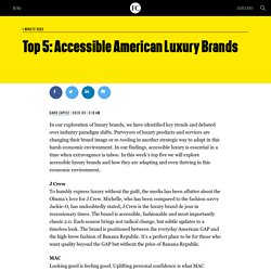 Top 5: Accessible American Luxury Brands