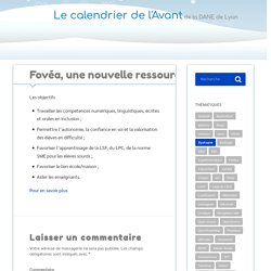Fovéa, une nouvelle ressource handi-accessible – Le calendrier de l'Avant