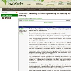 Accessible Gardening: Straw bale gardening: no weeding, no hoeing, no tilling
