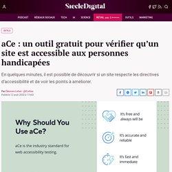 aCe : un outil gratuit pour vérifier qu'un site est accessible aux personnes handicapées