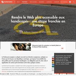 Rendre le Web plus accessible aux handicapés : une étape franchie en Europe - Politique