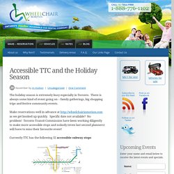 Accessible TTC and the Holiday Season