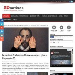 Le musée du Prado accessible aux non-voyants grâce à l'impression 3D - 3Dnatives
