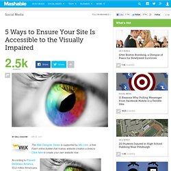 5 Ways to Ensure Your Site Is Accessible to the Visually Impaired