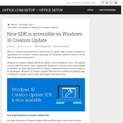 Now SDK is accessible on Windows 10 Creators Update