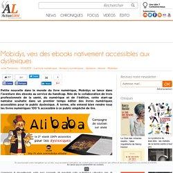 Mobidys, vers des ebooks nativement accessibles aux dyslexiques