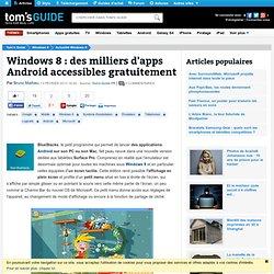 Windows 8 : des milliers d'apps Android accessibles gratuitement