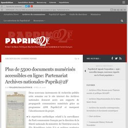 Plus de 5500 documents numérisés accessibles en ligne: Partenariat Archives nationales-Paprik@2F – PAPRIK@2F