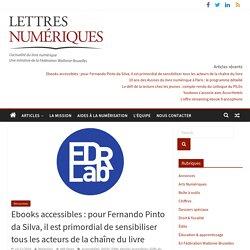 Ebooks accessibles: pour Fernando Pinto da Silva, il est primordial de sensibiliser tous les acteurs de la chaîne du livre
