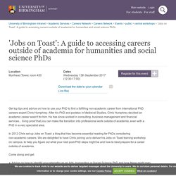 'Jobs on Toast': A guide to accessing careers outside of academia for humanities and social science PhDs