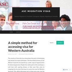 A simple method for accessing visa for Western Australia