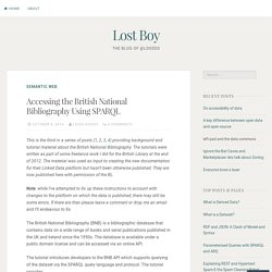 Accessing the British National Bibliography Using SPARQL – Lost Boy