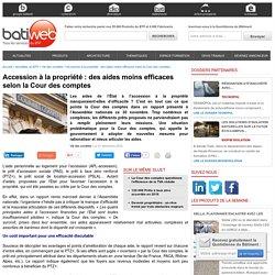 Accession à la propriété : des aides moins efficaces selon la Cour des comptes - 01/12/16
