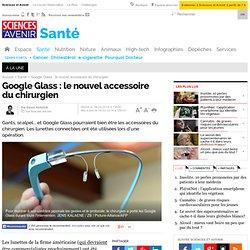 Un chirurgien français opère avec les Google Glass