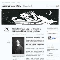 Moustache Tea Cup – l'accessoire indispensable du dandy moderne