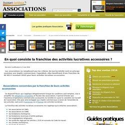 En quoi consiste la franchise des activités lucratives accessoires ? - Aide juridique association en ligne gratuite
