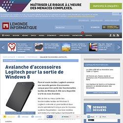 Avalanche d'accessoires Logitech pour la sortie de Windows 8