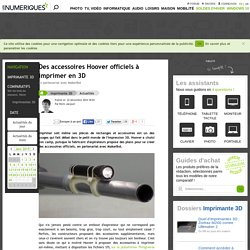 Des accessoires Hoover officiels à imprimer en 3D