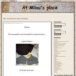 Des accessoires bien pratiques - Chez Milou