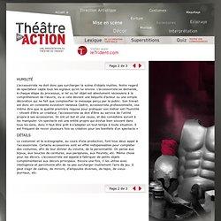 Les accessoires - Théâtre en action - Une présentation du Théâtre du Trident