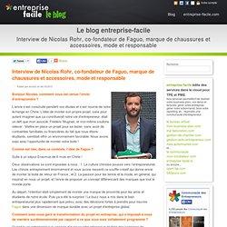 6/ Interview de Nicolas Rohr, co-fondateur de Faguo, marque de chaussures et accessoires, mode et responsable