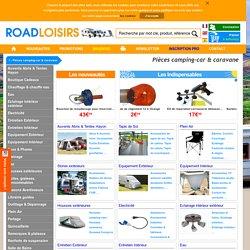 Pièces et Accessoires - Camping-car & Caravane