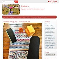 Guide détaillé pour yogi perdu : les accessoires du yoga – Smootheries