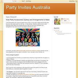 Arrange Different kids party accessories Sydney