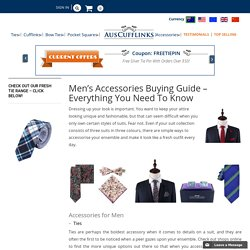 Mens Accessories Buying Guide - Everything You Need To Know