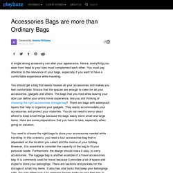 Accessories Bags are more than Ordinary Bags