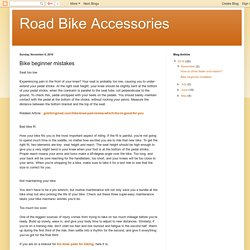 Road Bike Accessories: Bike beginner mistakes