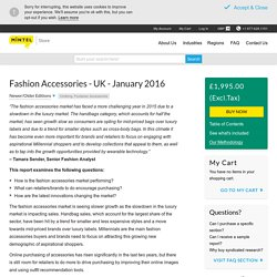Fashion Accessories - UK - January 2016 - Market Research Report