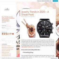 Jewelry Trends in 2020 – A Sneak Peek!