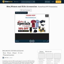 Men,Women and Kids Accessories PowerPoint Presentation, free download - ID:10342889