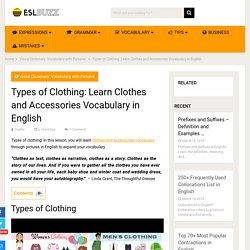 Types of Clothing: Learn Clothes and Accessories Vocabulary in English
