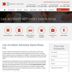 Car Accident Attorney Santa Rosa, CA
