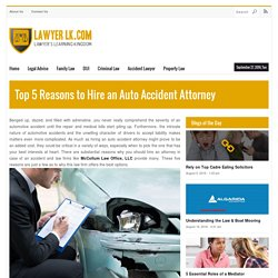 Top 5 Reasons to Hire an Auto Accident Attorney