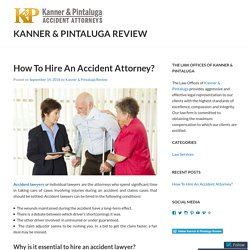 How To Hire An Accident Attorney?