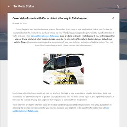 Cover risk of roads with Car accident attorney in Tallahassee